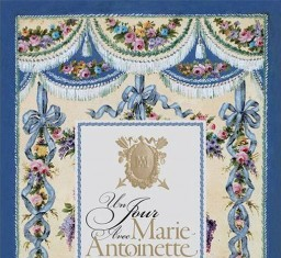 A Day with Marie-Antoinette