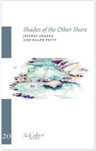 """Shades of the Other Shore"" by Jeffrey Greene"