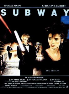 Subway, directed by Luc Besson