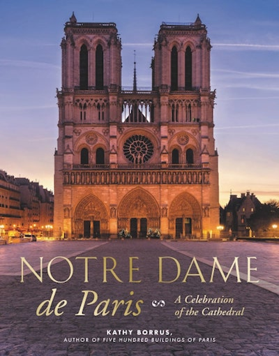otre dame de paris book, Kathy Borrus, Black Dog & Leventhal